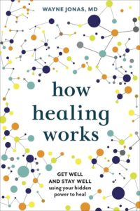 Cover of Dr Jonas's book How Healing Works